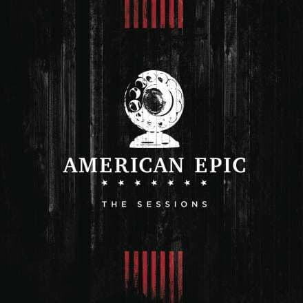 Various<br>The American Epic Sessions (Original Motion Picture Soundtrack)<br>2CD
